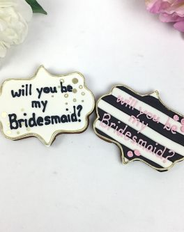 Bridesmaid Plaque Cookie Favours